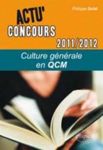 Culture générale 2011-2012 en QCM