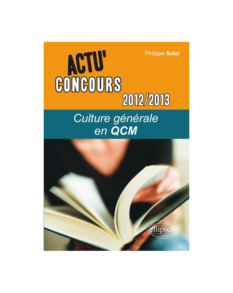 Culture générale - 2012-2013 - en QCM