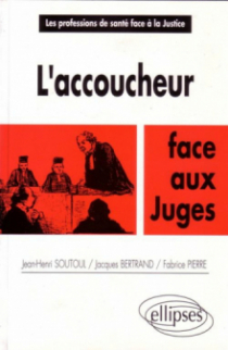 L'Accoucheur face aux juges