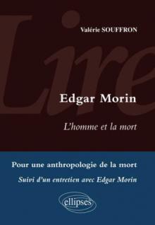 Lire L'Homme et la mort d'Edgar Morin. Entretien avec Edgar Morin