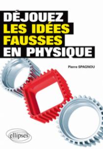 Déjouez les idées fausses en physique