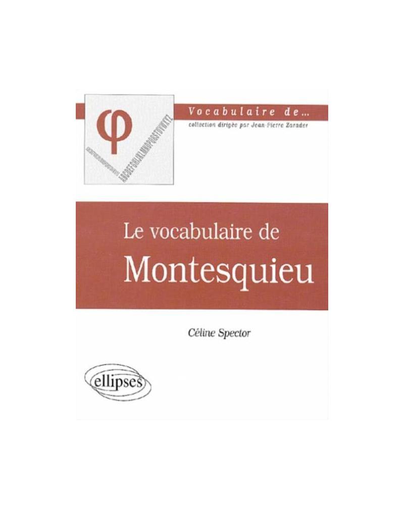 vocabulaire de Montesquieu (Le)