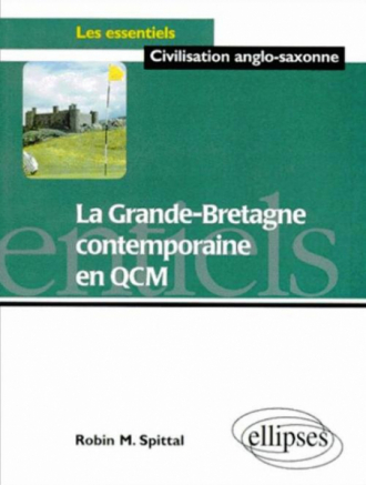 Grande-Bretagne contemporaine en QCM (La)