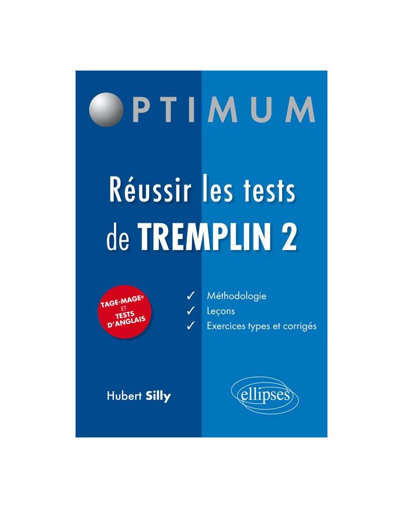 Réussir les tests de Tremplin 2