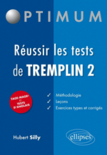 Réussir les tests de Tremplin 2