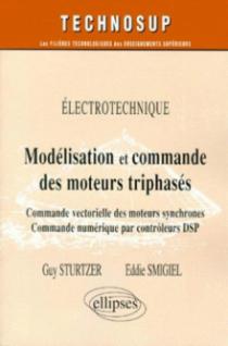 Modélisation et commande des moteurs triphasés - Commande vectorielle des moteurs synchrones - Commande numérique par contrôleurs DSP - Électrotechnique - NiveauC