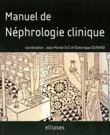 Manuel de néphrologie clinique