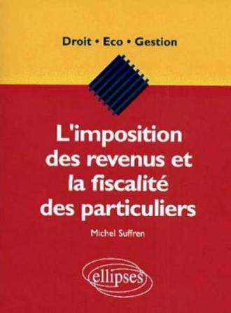 L'imposition des revenus et la fiscalité des particuliers