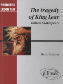 Shakespeare, The Tragedy of King Lear