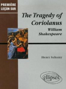 Shakespeare, The Tragedy of Coriolanus