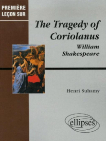 Shakespeare, The Tragedy of Coriolanus