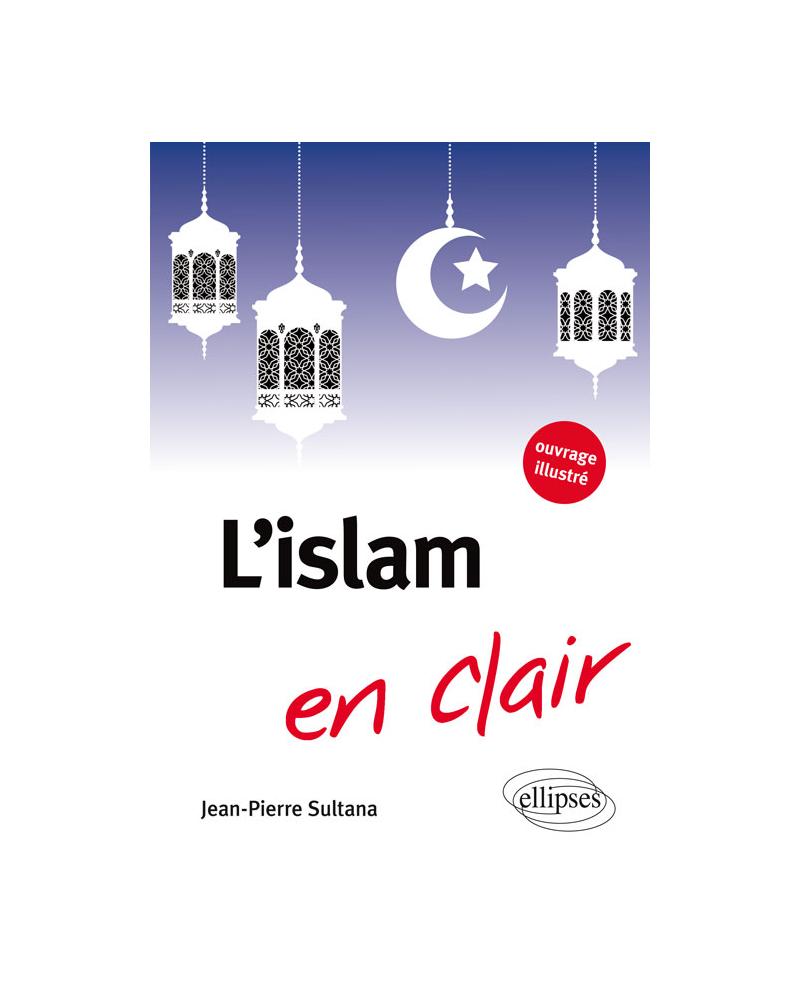 L'Islam en clair
