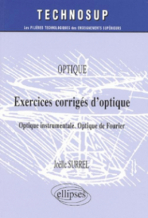 Exercices corrigés d'optique - Optique instrumentale - Optique de Fourier - Niveau A