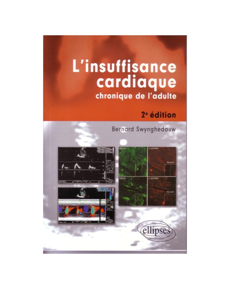 L'insuffisance cardiaque chronique de l'adulte - Nouvelle édition