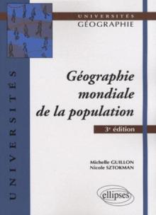 Géographie mondiale de la population. 3e édition