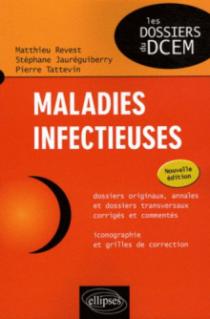 Maladies infectieuses - nouvelle édition