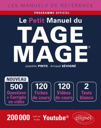 Le Petit Manuel du TAGE MAGE® - 120 fiches de cours, 2 tests blancs, 500 questions + corrigés en vidéo - édition 2018