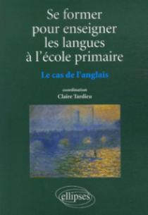 Se former pour enseigner les langues à l'école primaire, Le cas de l'anglais