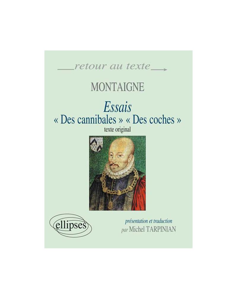 Montaigne, Essais (I,31 et III,6) - Edition bilingue