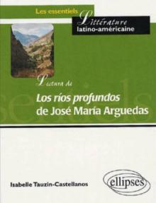 Lectura de 'Los rios profundos' de José María Arguedas