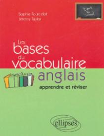 Les bases du vocabulaire anglais - (Apprendre et réviser)