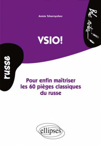 Vsio. Pour enfin maîtriser les 60 pièges classiques du russe. (Niveau 2)