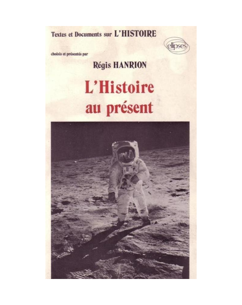 Histoire au présent (L')