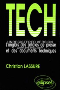 TECH - L'anglais des articles de presse et des documents techniques