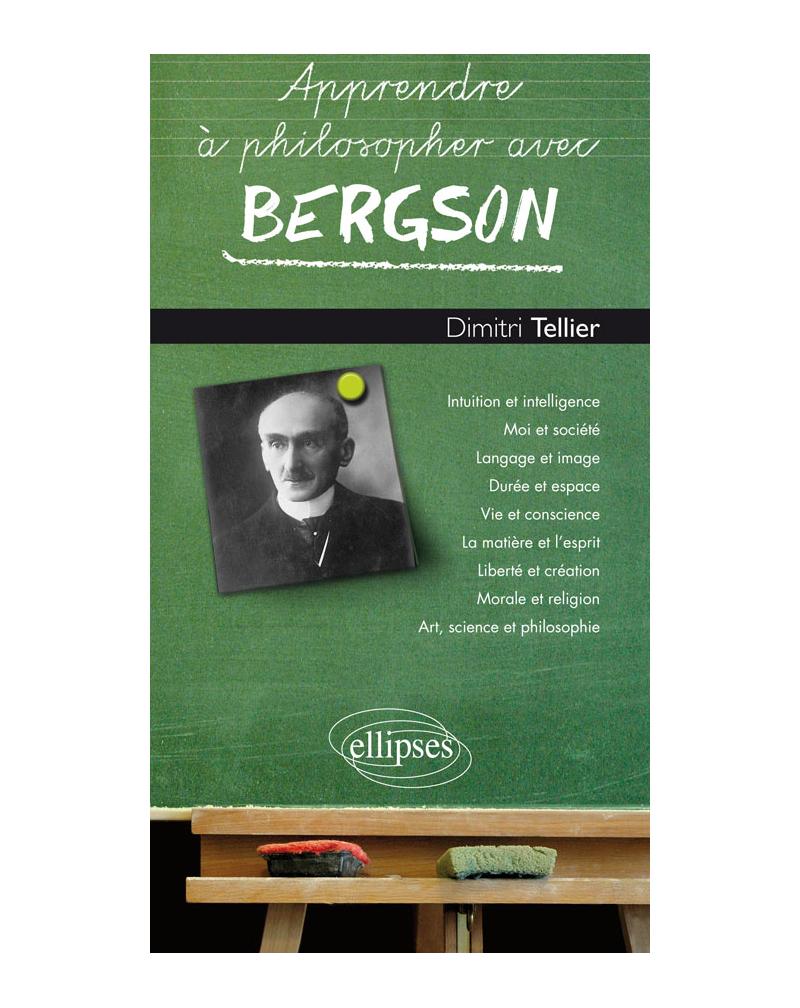 Apprendre à philosopher avec Bergson