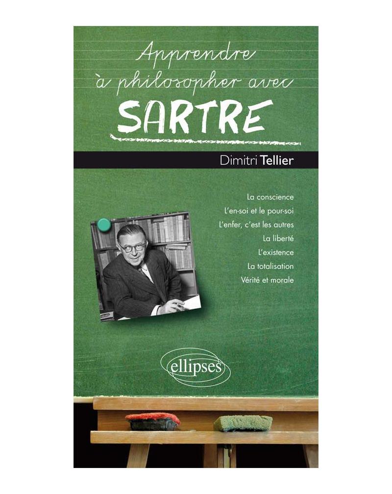 Apprendre à philosopher avec Sartre