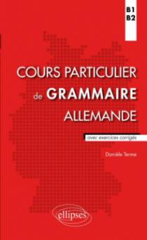 Cours particulier de grammaire allemande (B1-B2)