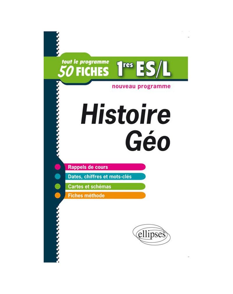 Histoire-Géographie. Premières ES et L. Fiches de révision