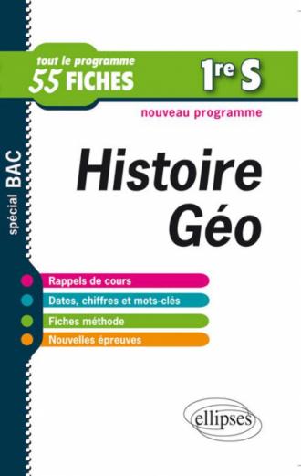 Histoire-Géographie. Première S. Fiches de révision - nouveau programme