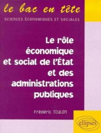 Le rôle économique et social de l'État et des administrations publiques