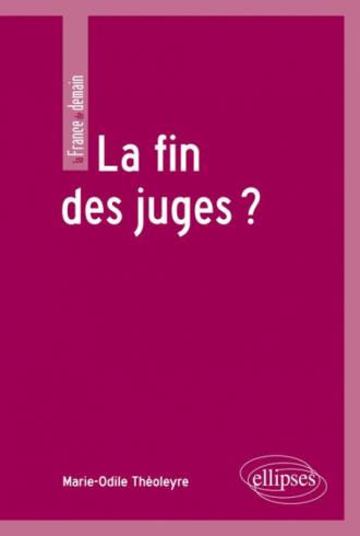 La fin des juges ?