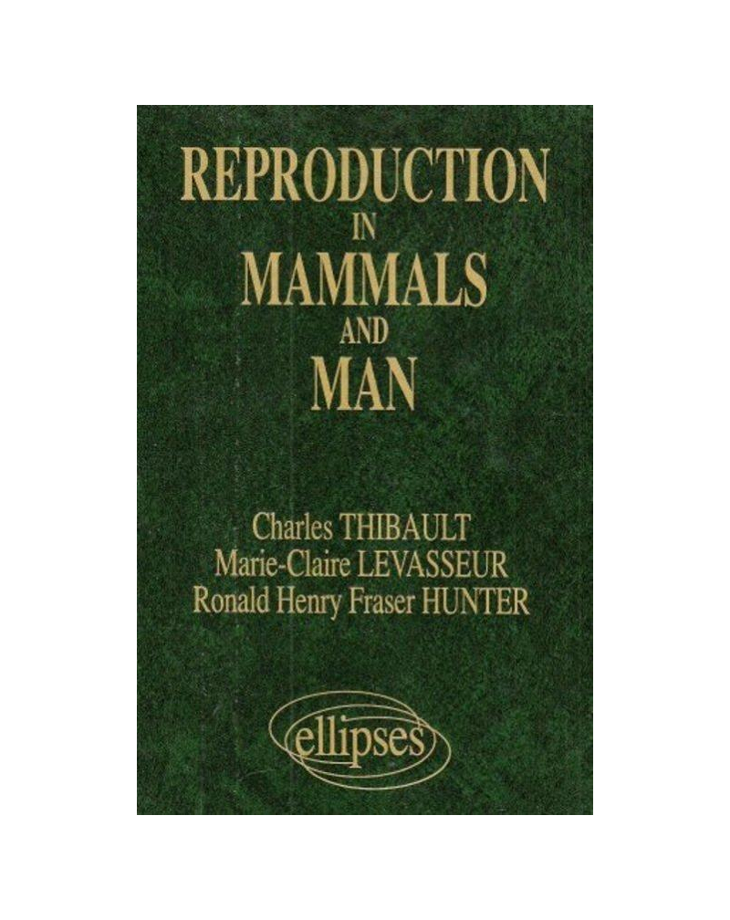 Reproduction in Mammals and Man