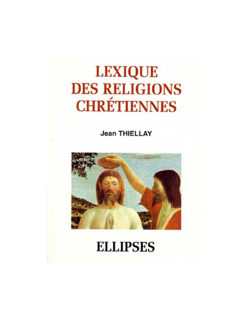 Lexique des religions chrétiennes