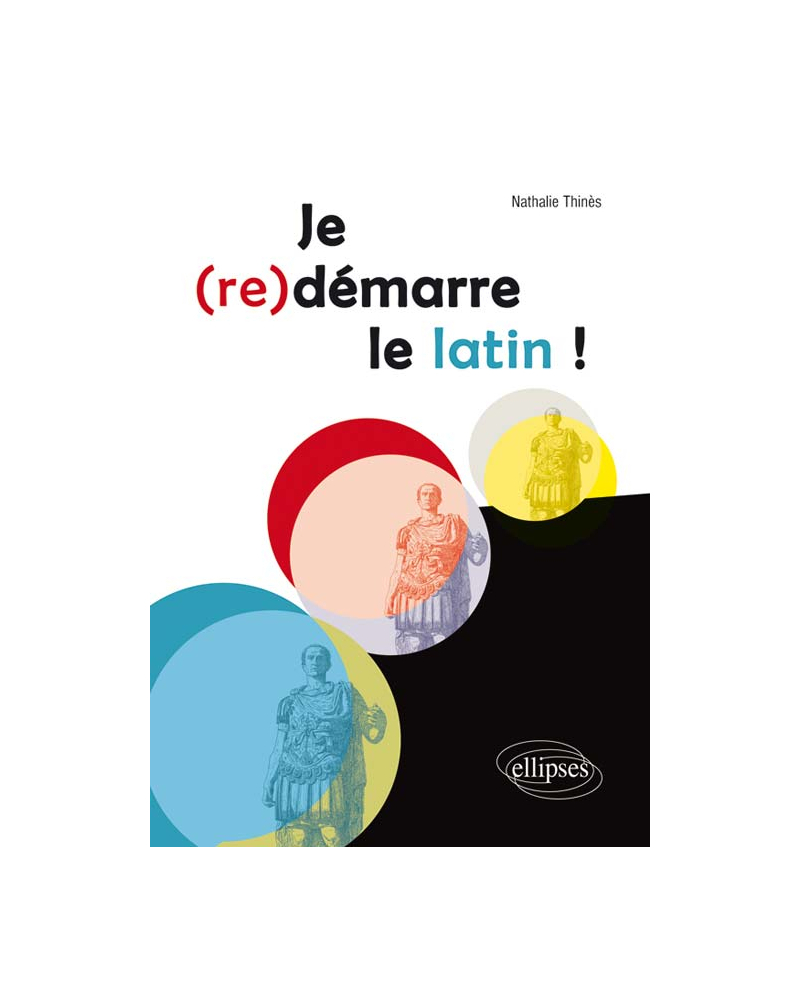 Je (re)démarre le latin !