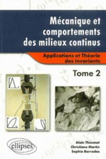 Mécanique et comportements des milieux continus Tome 2 – Applications