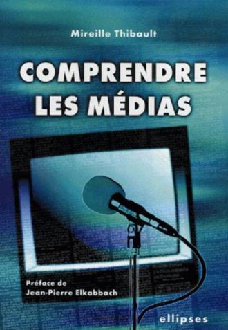 Comprendre les médias