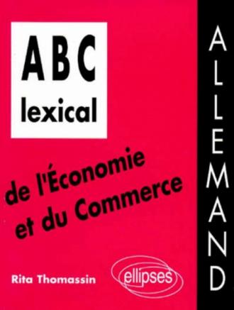 ABC lexical de l'économie et du commerce (allemand)