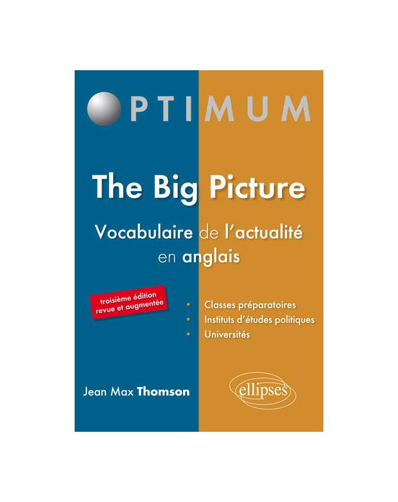 The Big Picture - Vocabulaire de l'actualité en anglais - 3e édition