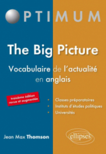 The Big Picture - Vocabulaire de l'actualité en anglais - 3e édition