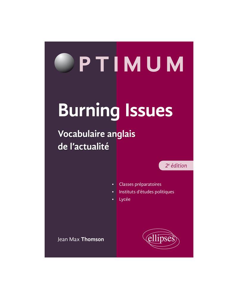 Burning Issues - Vocabulaire anglais de l'actualité - 2e édition