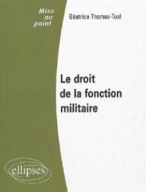 Le droit de la fonction militaire