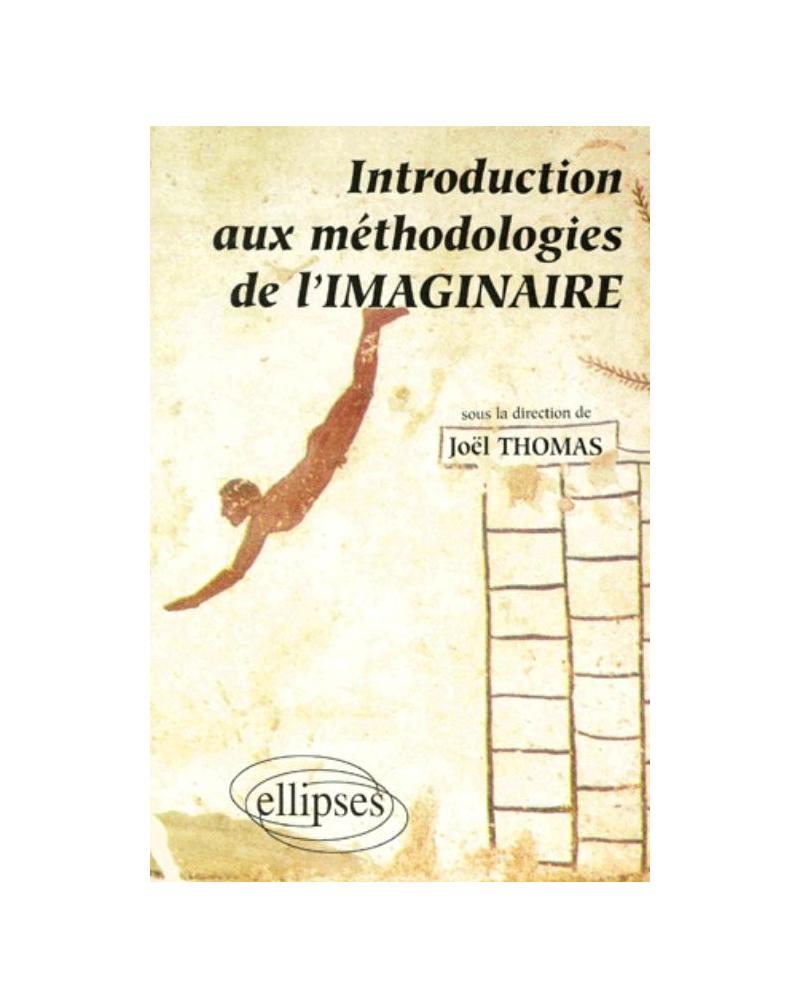 Introduction aux méthodologies de l'imaginaire