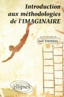 Introduction aux méthodologies de l'imaginaire