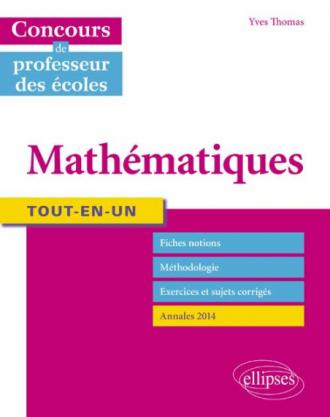 Tout-en-un Mathématiques - Concours de professeur des écoles