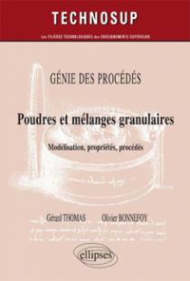 GÉNIE DES PROCÉDÉS - Poudres et mélanges granulaires - Modélisation, propriété, procédés - (niveau C)