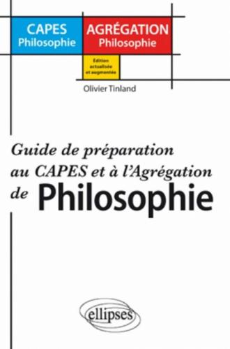Préparer le concours du CAPES et de l'Agrégation de philosophie - Guide de préparation au CAPES et à l'Agrégation de philosophie - Nouvelle édition